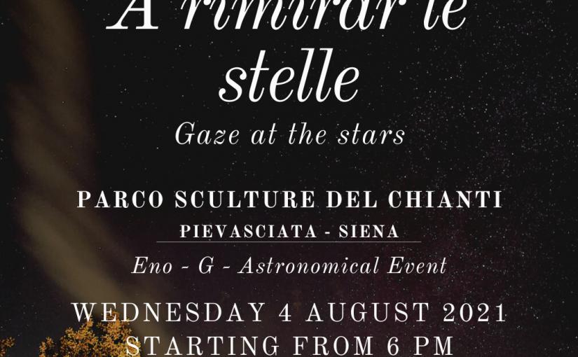 A rimirar le stelle – Gaze at the stars